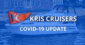 Kris Cruisers Covid 19 Update